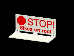 Pop Up Warning Sign - Bikes on Roof