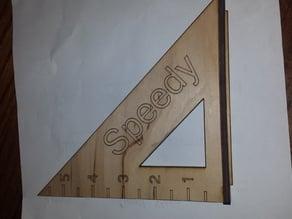 Speed Square Laser cut