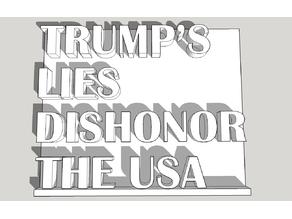 Trump's Lies Dishonor The USA