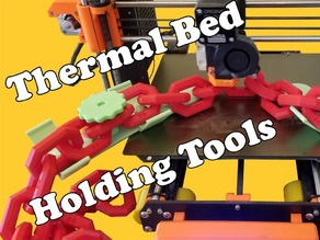 Thermal Bed Holding tools
