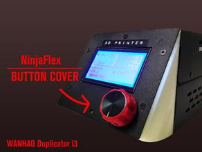 Wanhao Duplicator i3 - NinjaFlex Button wrap