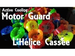 Cooling Motor Guards _ L'Hélice Cassée