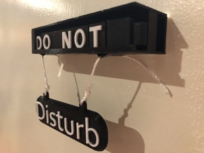 Do Not Disturb mechanicle sign
