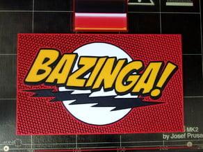 Bazinga! (multi-material)
