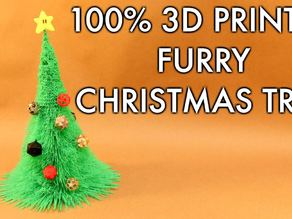 100% 3D Printed Furry Christmas Tree!