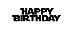 """HAPPY BIRTHDAY"" in Jedi font"