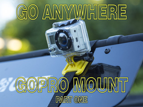 Go Anywhere GoPro Mount