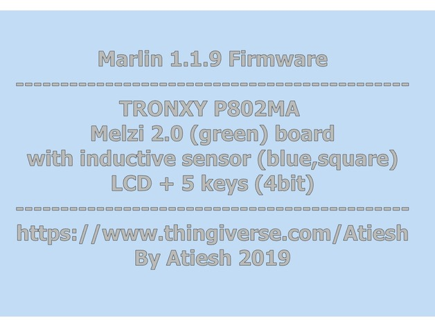 Tronxy p802ma - marlin 1 1 9 firmware by Atiesh - Thingiverse