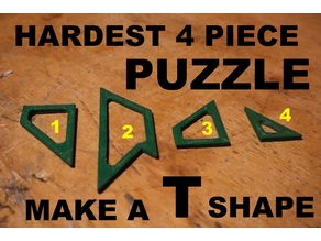 Make a T from 4 piece's puzzle,  How hard can it be...Right?