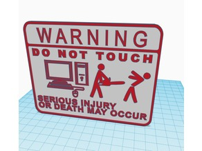Do Not Touch Computer Sign (Chainsaw Version)