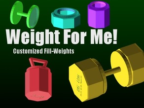 Weight for Me - Customizeable Weights