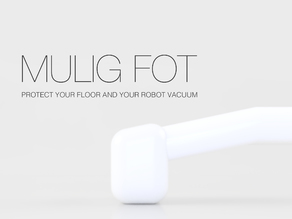 IKEA MULIG FOT - Protect your Floor and Robot