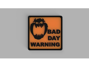 Taz Bad Day Warning Sign