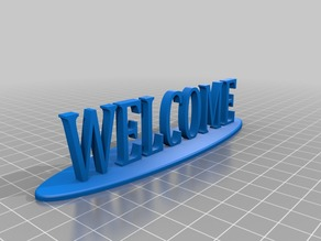 Welcome Sign (with Base)