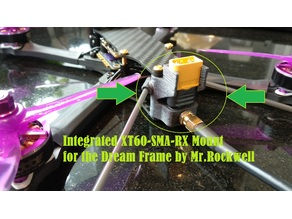 Integrated XT60-SMA-RX Mount for the Dream Frame by Mr.Rockwell