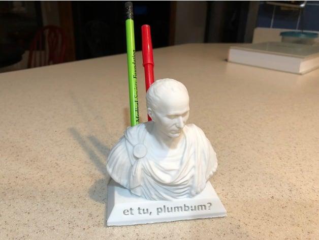 Julius Caesar Pencil Holder Cool Et Tu Plumbum Julius Caesar Pencil Holder By Mcfarlander