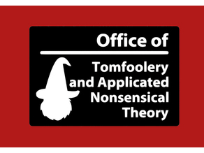 Office of Tomfoolery and Applicated Nonsensical Theory, sign