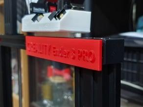 Printer Name Plate - Ender 3 Pro