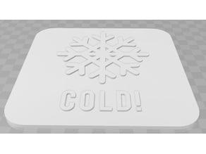 Cold signage