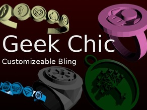 Geek Chic - Customizeable Bling