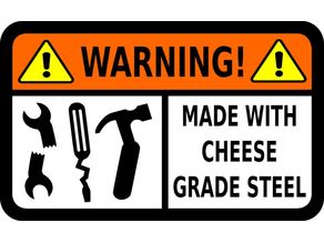 Cheap tool warning sign