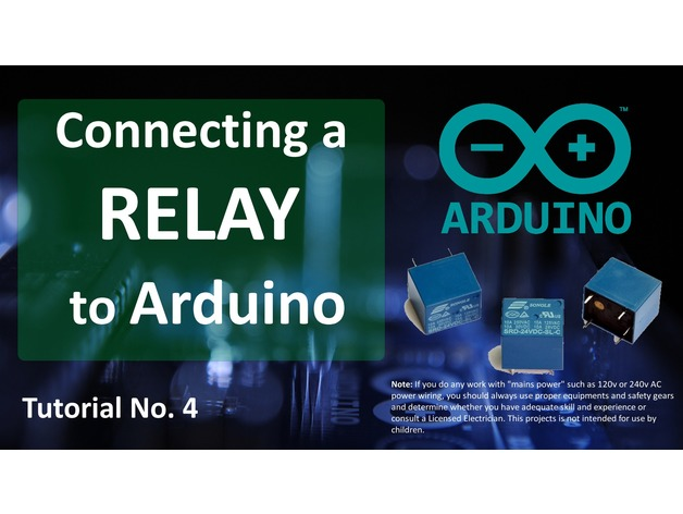 DRIVING A RELAY WITH AN ARDUINO by tarantula3 - Thingiverse