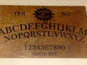 laser cut Ouija board.