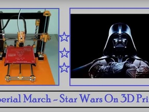 Star Wars - Imperial March 3D Printer Music