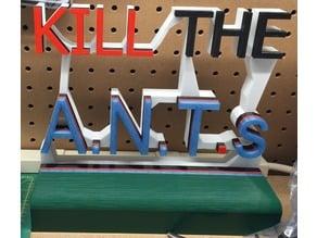 Kill the A.N.T.s