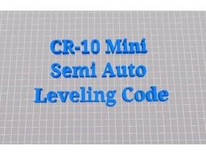 CR-10 Mini Semi Auto Leveling G-Code