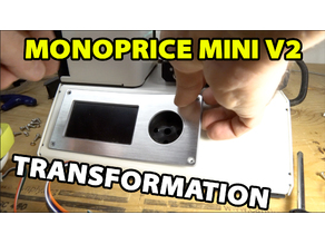 Monoprice Mini V2 and V1 - MKS Gen L and TFT24 touchscreen MODS