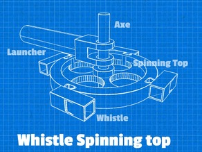 Whistle Spinning Top V1.0