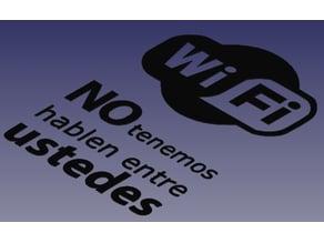 No tenemos wi fi - vinilo - stencil