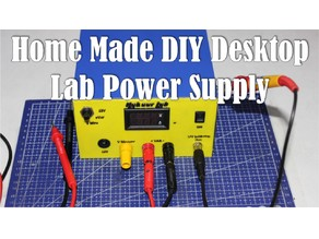 Home Made Desktop Lab power supply