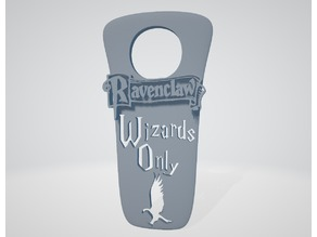 """Wizards Only"" Ravenclaw (New Version) - Harry Potter ""do not disturb"""