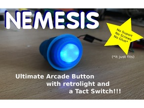 NEMESIS, Ultimate Arcade Button (No Support, No Screw, No Glue, it just FITS!!!!!)