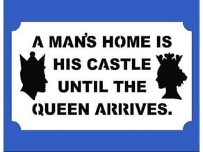 Man's Home Plaque