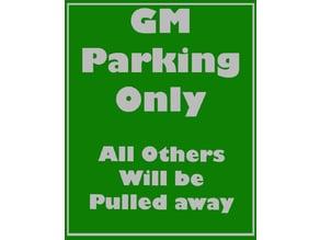 GM Parking sign