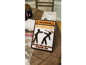 To Avoid Injury Sign! (Single Print)