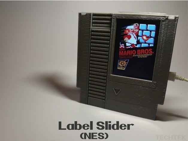 Label Slider - (NES) by Techtek - Thingiverse