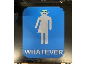 Bathroom Sign - Whatever