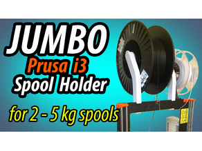 Jumbo Prusa i3 Spool holder