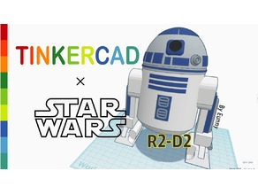 Simple R2D2 with Tinkercad