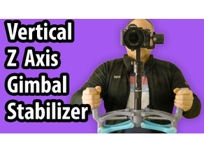 Vertical Z ( 4th ) Axis Gimbal Stabilizer