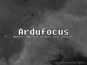 Ardufocus - Open source Moonlite compatible automatic focus controller