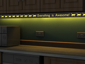 'Everything is Awesome' Under Cabinet LED Light Shield
