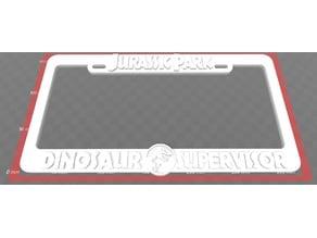 Jurassic Park - Dinosaur Supervisor, License Plate Frame