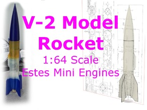V-2 Model Rocket, 1:64 Scale for Estes Mini Engine