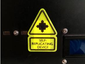 Warning sign - Self-Replicating Device