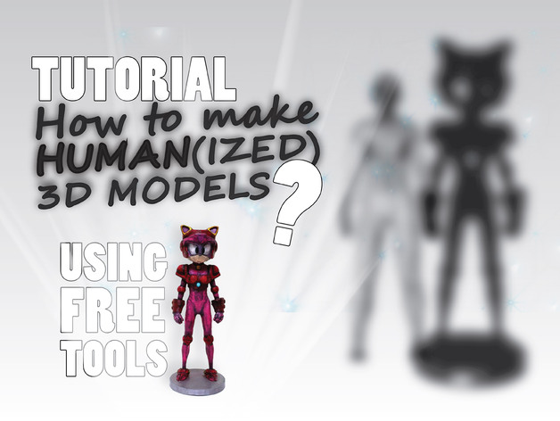 How to make Human(ized) 3D Models? (Tutorial + Example) by